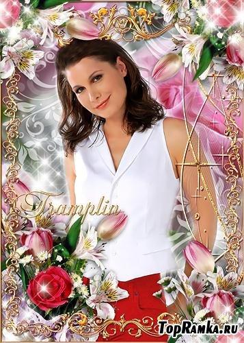 Красивая рамка для фото – Лилии, тюльпаны, розы