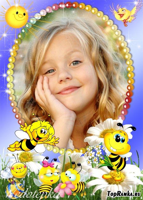 Детская рамка - Аромат цветов струится В ясный летний тёплый день. Пчёлам в ульях не сидится, Не знакомапчёламлень
