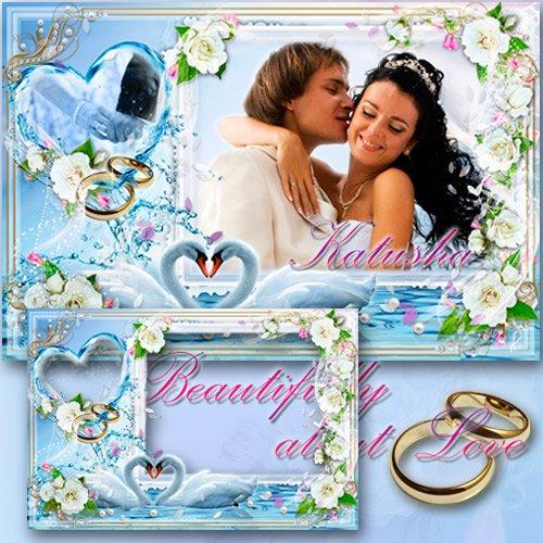 Свадебная рамка для фото - Красиво о Любви..