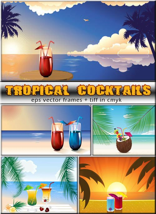 Отдых под пальмами - тропические коктейли (eps & tiff)