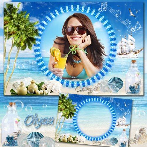 Летняя морская рамка для фотошоп - Мелодия моря