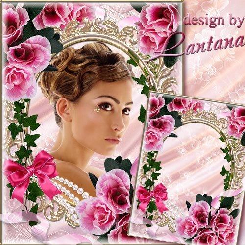 Романтическая рамка - Как ты прекрасна в розовых цветах